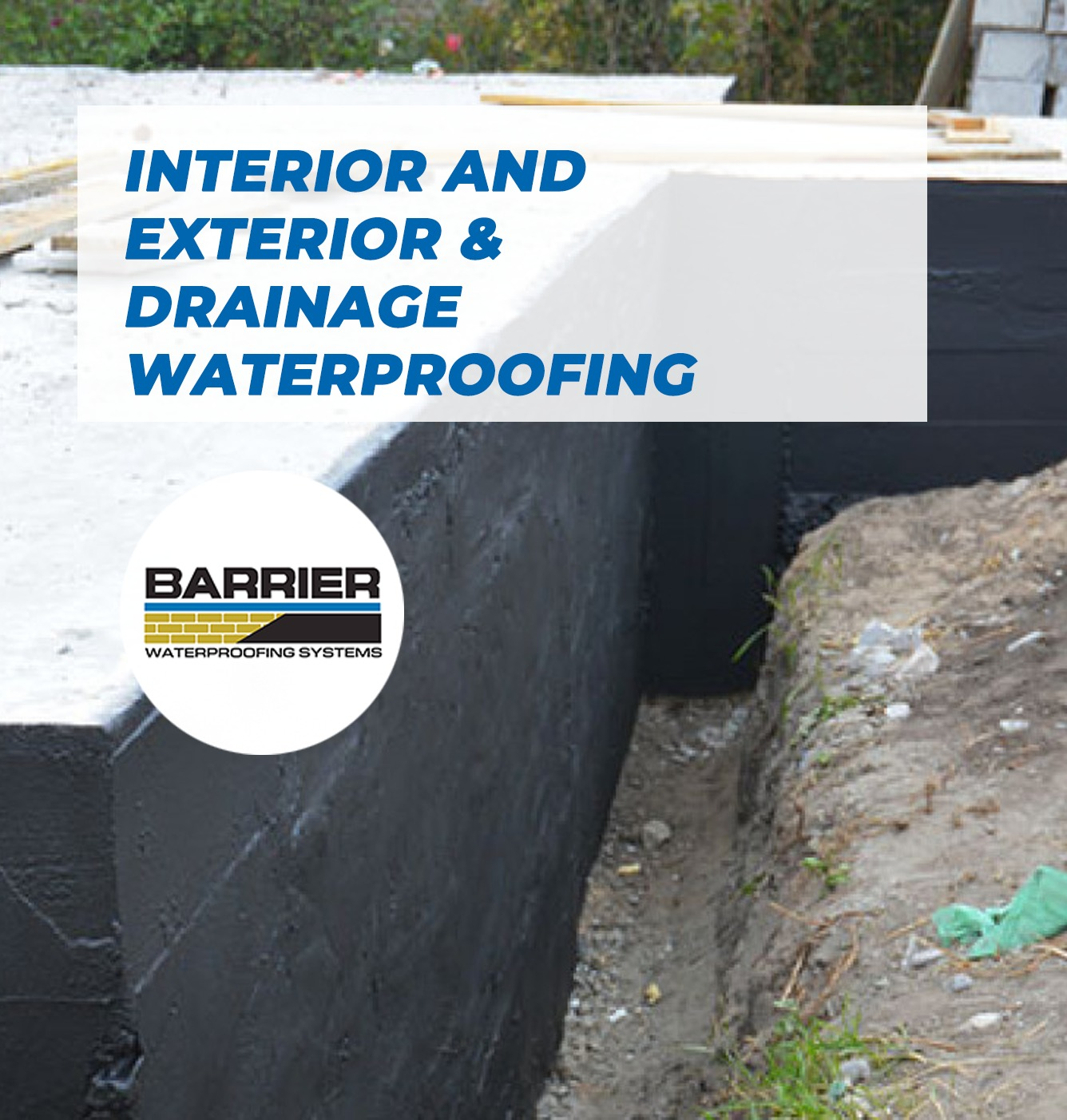Interior And Exterior Waterproofing Drainage Barrier Waterproofing Systems Crawl Space Encapsulation And Foundation Repair Services
